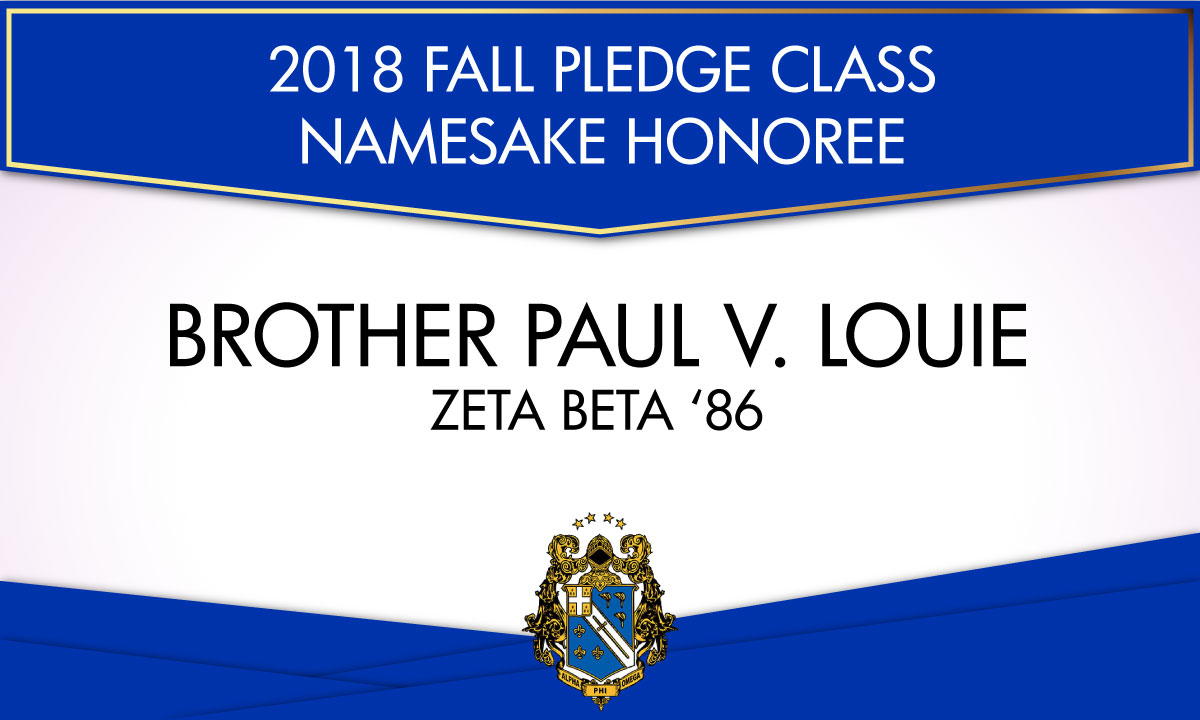 2018 Fall Pledge Class Namesake Honoree Brother Paul Louie Alpha