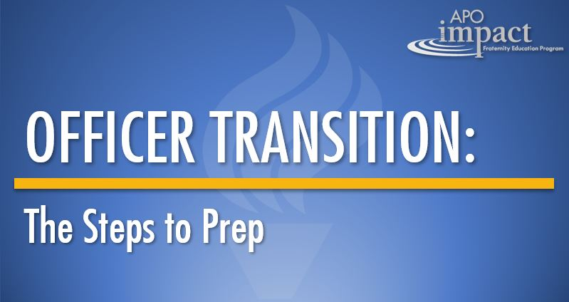 Officer Transition: The Steps to Prep
