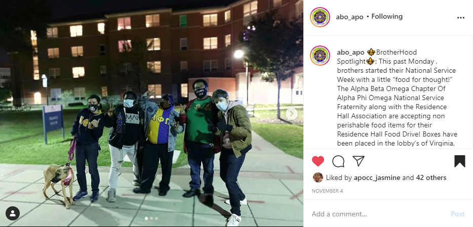"""Screenshot of Instagram post of a group of brothers posing outside a building at a food drive on the left side. Caption on the right side reads """"Brotherhood Spotlight. This past Monday, brothers started their National Service Week with a little """"food for thought!"""" The Alpha Beta Omega Chapter of Alpha Phi Omega National Service Fraternity along with the Residence Hall Association are accepting non perishable food items for their Residence Hall Food Drive! Boxes have been placed in the lobby's of Virginia."""""""