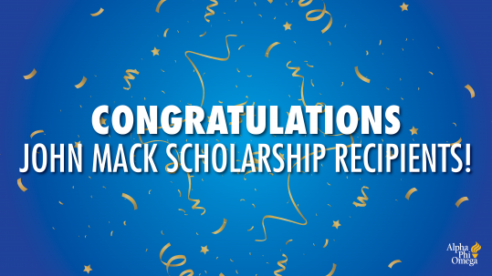 """Graphic with blue background with celebration streamers in the foreground. APO logo in the bottom right corner. Text in the middle reads """"Congratulations John Mack Scholarship Recipients!"""""""