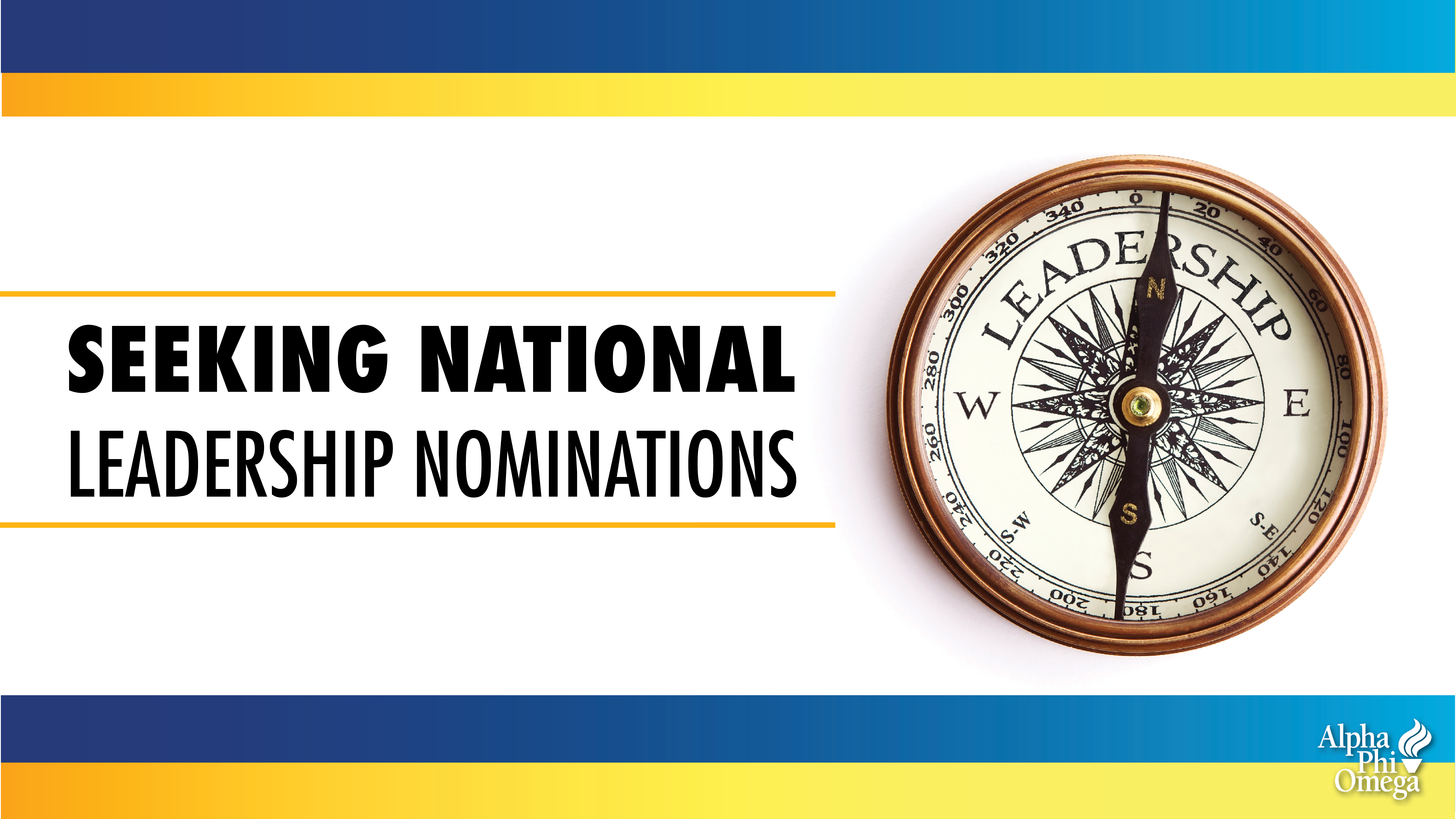 """Graphic on white background with blue and gold bars at top and bottom of graphic. Text on left side of graphic reads, """"Seeking National Leadership Nominations."""" Compass with the word """"Leadership"""" written on it to the right of the text."""